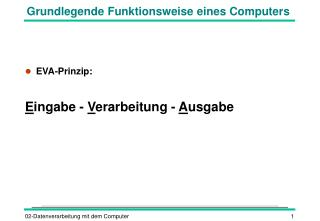 Grundlegende Funktionsweise eines Computers