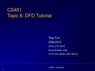 CS451 Topic 6: DFD Tutorial