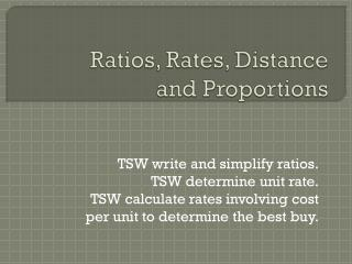 Ratios, Rates, Distance and Proportions