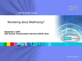Wondering about WebFacing?