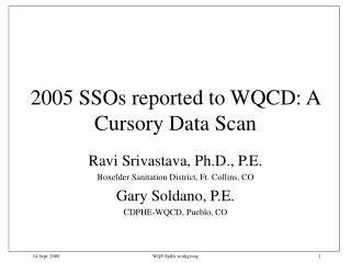 2005 SSOs reported to WQCD: A Cursory Data Scan