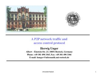 A P2P network traffic and access control protocol Herwig Unger