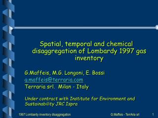 Spatial, temporal and chemical disaggregation of Lombardy 1997 gas inventory