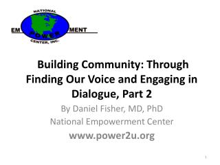 Building Community: Through Finding Our Voice and Engaging in Dialogue, Part 2