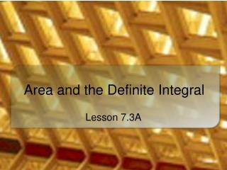 Area and the Definite Integral
