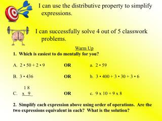 I can use  the distributive property to simplify expressions.