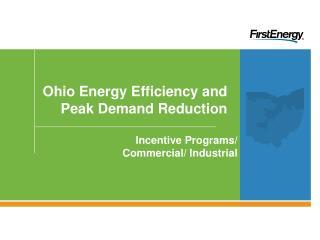 Ohio Energy Efficiency and Peak Demand Reduction