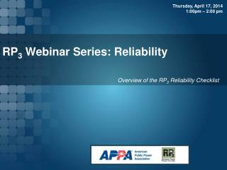 RP 3  Webinar Series: Reliability