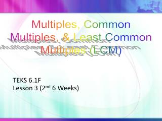 TEKS 6.1F Lesson 3 (2 nd  6 Weeks)