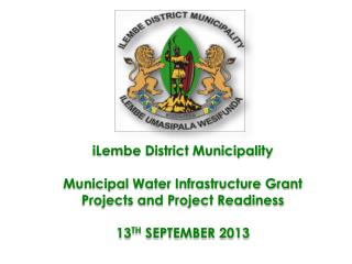 iLembe District Municipality Municipal Water Infrastructure Grant Projects and Project Readiness