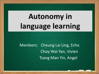 Autonomy in  language learning