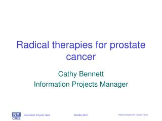 Radical therapies for prostate cancer