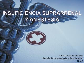 INSUFICIENCIA SUPRARRENAL  Y ANESTESIA