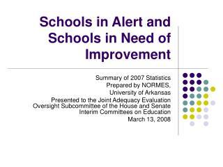 Schools in Alert and Schools in Need of Improvement