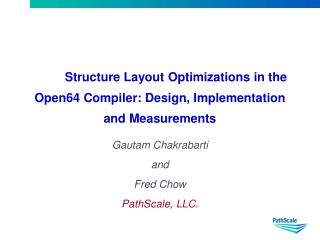 Structure Layout Optimizations in the Open64 Compiler: Design, Implementation and Measurements
