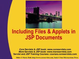 Including Files & Applets in JSP Documents