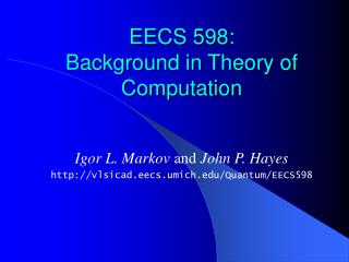 EECS 598:  Background in Theory of Computation