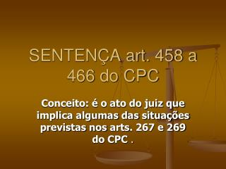 SENTENÇA art.  458  a 466 do CPC