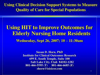 Using HIT to Improve Outcomes for Elderly Nursing Home Residents