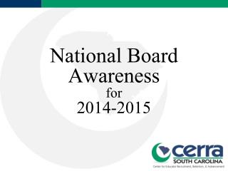 National Board Awareness for 2014-2015