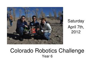 Colorado Robotics Challenge Year 6