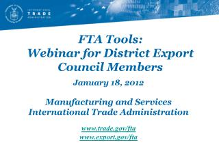 FTA Tools: Webinar for District Export Council Members