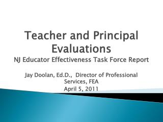 Teacher and Principal Evaluations