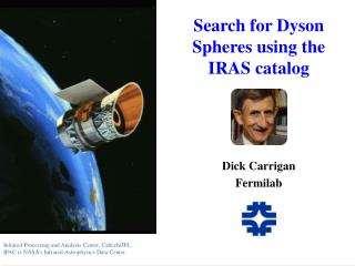 Search for Dyson Spheres using the IRAS catalog