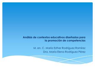 Análisis de contextos educativos diseñados para la promoción de competencias