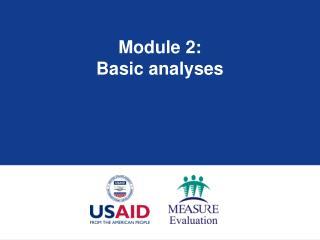 Module 2: Basic analyses