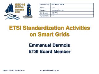 ETSI Standardization Activities  on Smart Grids