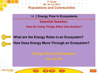 14. 2  Energy Flow In Ecosystems Essential Question:  How Do Living Things Affect One Another?