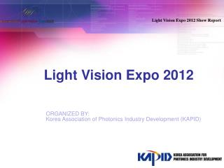 Light Vision Expo 2012 Show Report