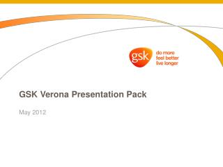 GSK Verona Presentation Pack