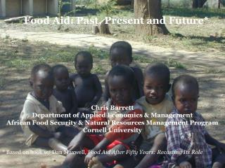 Food Aid: Past, Present and Future*