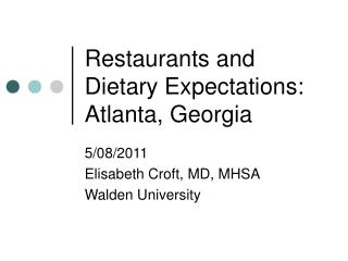 Restaurants and Dietary Expectations: Atlanta, Georgia