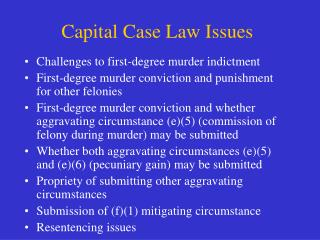 Capital Case Law Issues