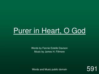 Purer in Heart, O God