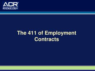 The 411 of Employment Contracts
