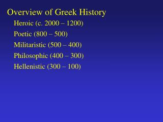 Overview of Greek History