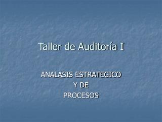 Taller de Auditoría I