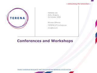 Conferences and Workshops