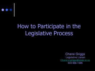 How to Participate in the Legislative Process