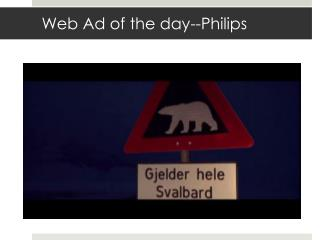 Web Ad of the day--Philips