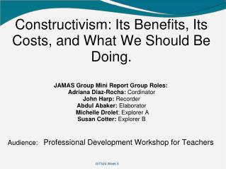 Constructivism: Its Benefits, Its Costs, and What We Should Be Doing.