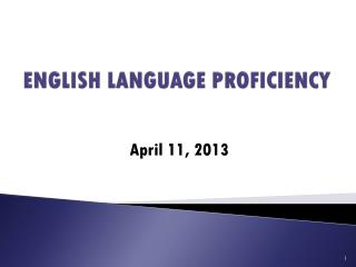 ENGLISH LANGUAGE PROFICIENCY