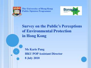 Survey on the Public's Perceptions  of Environmental Protection  in Hong Kong