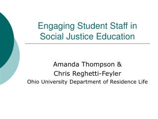 Engaging Student Staff in Social Justice Education