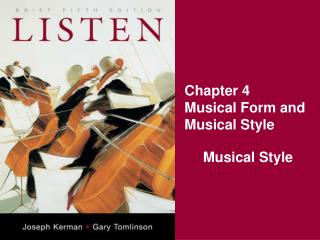 Chapter 4 Musical Form and Musical Style