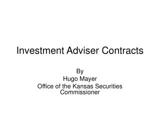 Investment Adviser Contracts